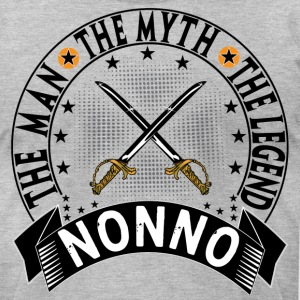 NONNO THE MAN THE MYTH THE LEGEND T-Shirts - Men's T-Shirt by American Apparel