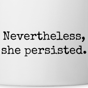 Nevertheless She Persisted #LetLizSpeak  - Coffee/Tea Mug