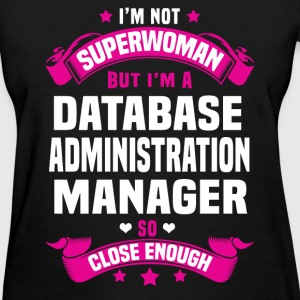 Database Administration Manager T-Shirts - Women's T-Shirt