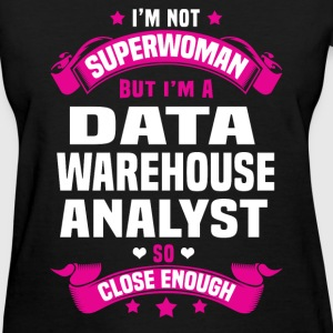 Data Warehouse Analyst T-Shirts - Women's T-Shirt