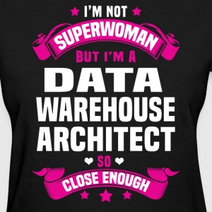 Data Warehouse Architect T-Shirts - Women's T-Shirt