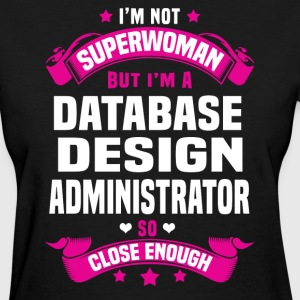 Database Design Administrator T-Shirts - Women's T-Shirt