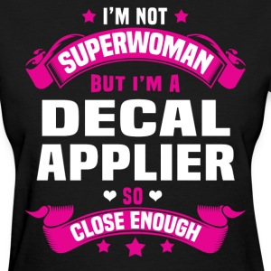 Decal Applier T-Shirts - Women's T-Shirt