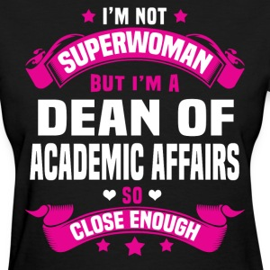 Dean of Academic Affairs T-Shirts - Women's T-Shirt