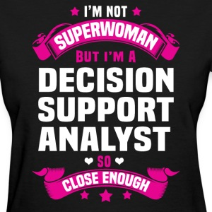 Decision Support Analyst T-Shirts - Women's T-Shirt