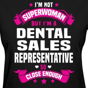 Dental Sales Representative T-Shirts - Women's T-Shirt