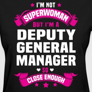 Deputy General Manager T-Shirts - Women's T-Shirt