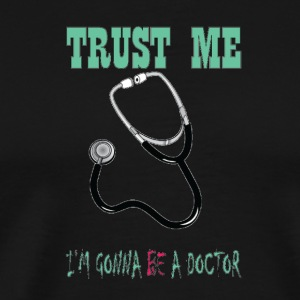 Doctor to be - Men's Premium T-Shirt