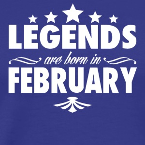 FEBRUARY BIRTHDAY LEGENDS - Men's Premium T-Shirt