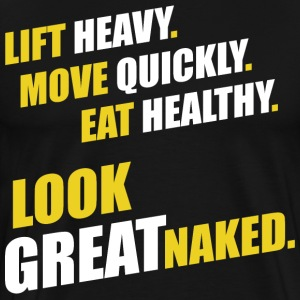 Lift Heavy, Look Great Naked T-Shirts - Men's Premium T-Shirt