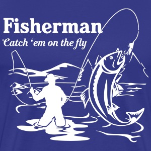 Fisherman Catch 'em on the fly T-Shirts - Men's Premium T-Shirt