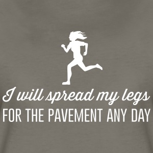 I will spread my legs for the pavement any day T-Shirts - Women's Premium T-Shirt