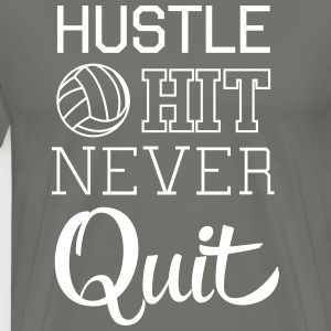 Volleyball: Hustle hit never quit T-Shirts - Men's Premium T-Shirt