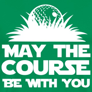 May the course be with you T-Shirts - Men's Premium T-Shirt