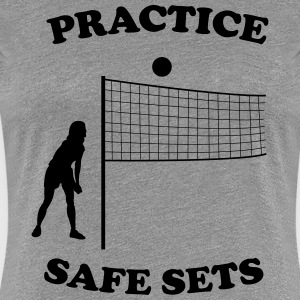 Volleyball. Practice safe sets T-Shirts - Women's Premium T-Shirt
