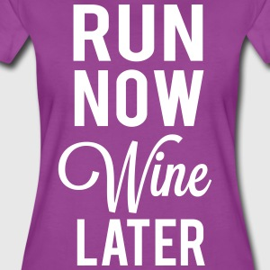 Run now wine later T-Shirts - Women's Premium T-Shirt