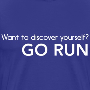 Want to discover yourself? Go run T-Shirts - Men's Premium T-Shirt