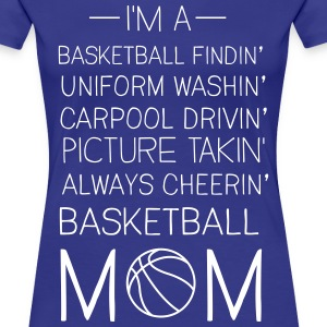 Basketball Mom Checklist T-Shirts - Women's Premium T-Shirt
