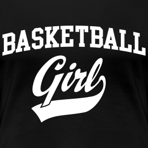 Basketball Girl T-Shirts - Women's Premium T-Shirt