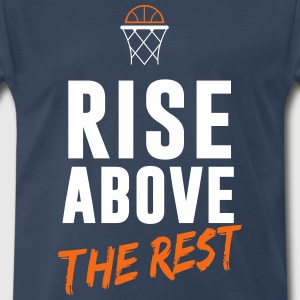 Basketball: Rise above the rest T-Shirts - Men's Premium T-Shirt