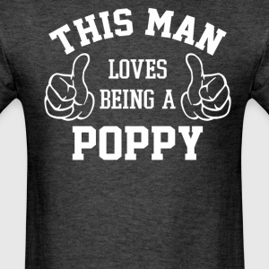 This Man Loves Being A Poppy - Men's T-Shirt