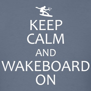 keep calm and wakeboard on t-shirt - Men's T-Shirt