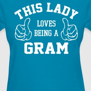 This Lady Loves Being A Gram - Women's T-Shirt