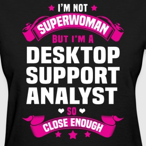Desktop Support Analyst Tshirt - Women's T-Shirt