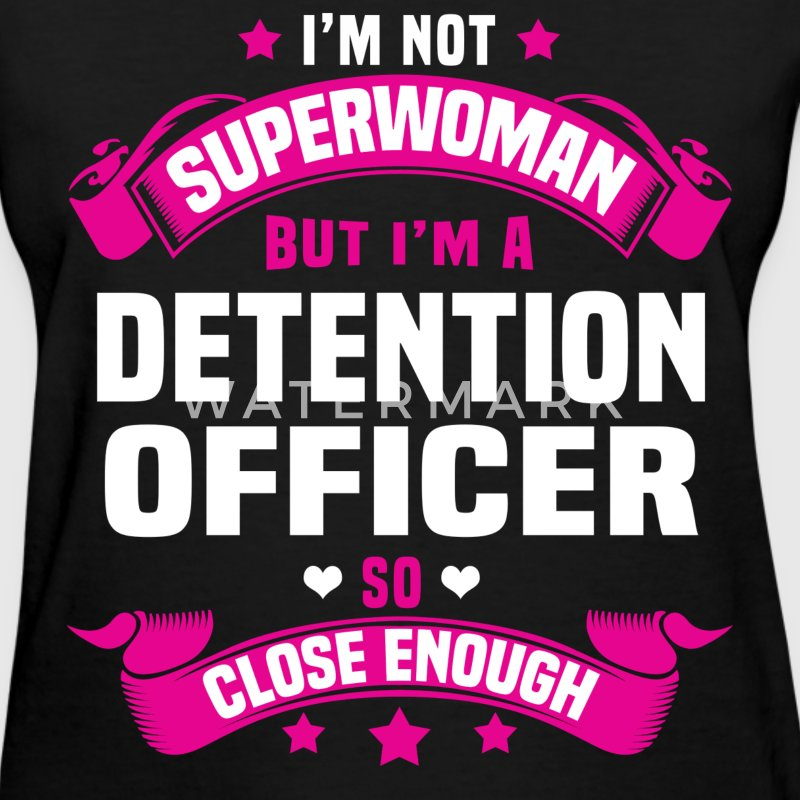 Detention Officer Tshirt - Women's T-Shirt