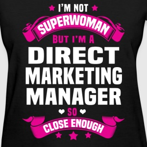 Direct Marketing Manager Tshirt - Women's T-Shirt