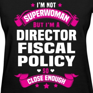 Director Fiscal Policy Tshirt - Women's T-Shirt