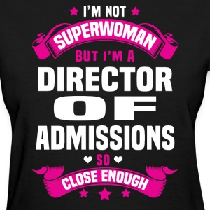 Director Of Admissions Tshirt - Women's T-Shirt