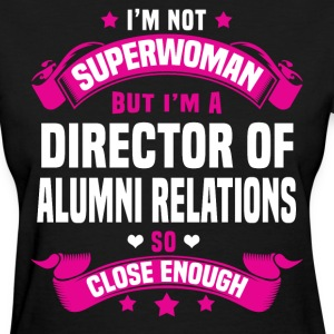 Director of Alumni Relations Tshirt - Women's T-Shirt