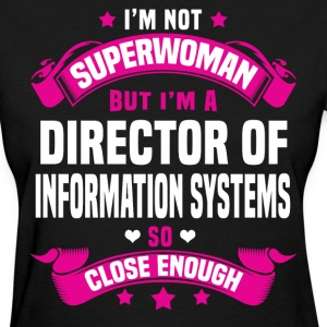 Director of Information Systems Tshirt - Women's T-Shirt
