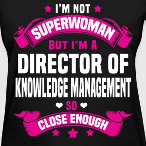 Director of Knowledge Management Tshirt - Women's T-Shirt
