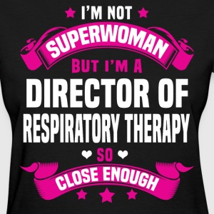 Director of Respiratory Therapy Tshirt - Women's T-Shirt