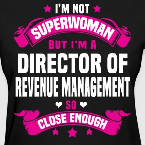 Director of Revenue Management Tshirt - Women's T-Shirt