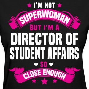 Director Of Student Affairs Tshirt - Women's T-Shirt