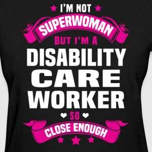 Disability Care Worker Tshirt - Women's T-Shirt