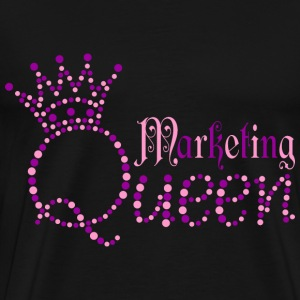 Marketing Queen T-Shirts - Men's Premium T-Shirt