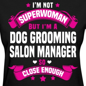 Dog Grooming Salon Manager Tshirt - Women's T-Shirt