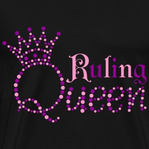 Ruling Queen T-Shirts - Men's Premium T-Shirt