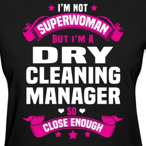 Dry Cleaning Manager Tshirt - Women's T-Shirt