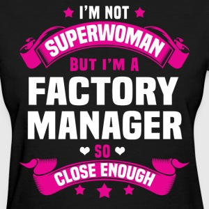 Factory Manager Tshirt - Women's T-Shirt