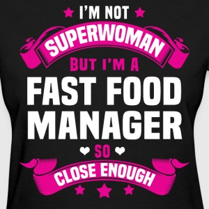 Fast Food Manager Tshirt - Women's T-Shirt