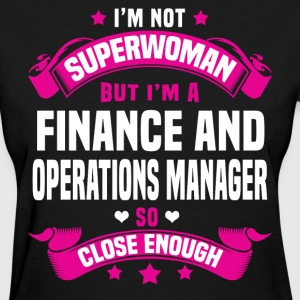 Finance and Operations Manager Tshirt - Women's T-Shirt