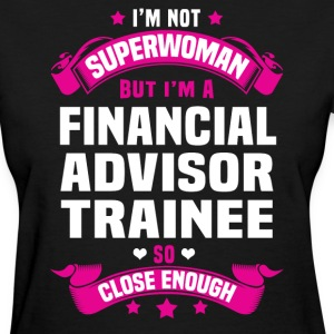 Financial Advisor Trainee Tshirt - Women's T-Shirt