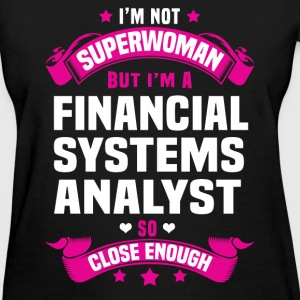 Financial Systems Analyst Tshirt - Women's T-Shirt