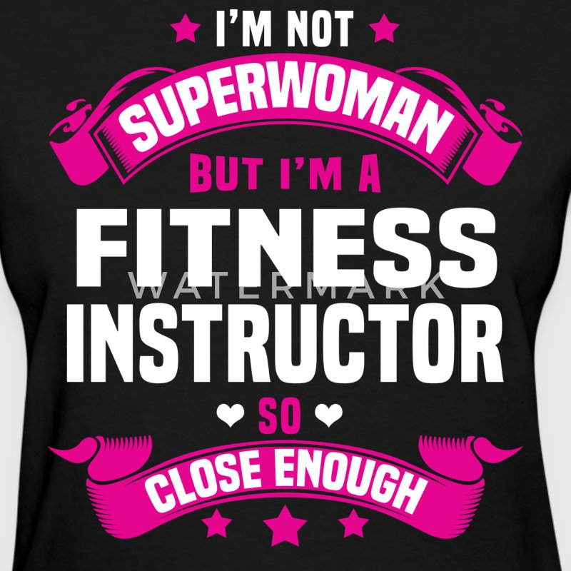 Fitness Instructor Tshirt - Women's T-Shirt