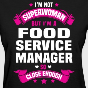 Food Service Manager Tshirt - Women's T-Shirt
